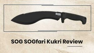 SOG-SOGfari-Kukri-Review